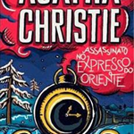 Resenha: Assassinato no Expresso do Oriente – Agatha Christie