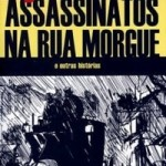 Resenha: Assassinatos na Rua Morgue – Edgar Allan Poe