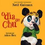Resenha: O dia de Chu – Neil Gaiman e Adam Rex