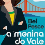 Resenha: A Menina do Vale – Bel Pesce