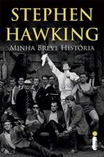 Minha breve história - Stephen Hawking