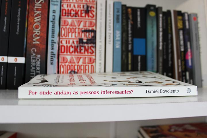 Resenha: Por Onde Andam as Pessoas Interessantes? - Daniel Bovolento
