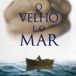 Resenha: O velho e o mar – Ernest Hemingway
