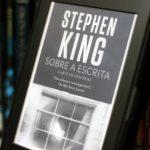 Resenha: Sobre a Escrita – A Arte em Memórias – Stephen King