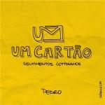 Resenha: Um Cartão – Sentimentos Cotidianos – Pedro Henrique