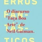 Resenha: O Discurso Faça Boa Arte – Neil Gaiman