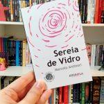 Resenha: Sereia de Vidro – Marcelo Antinori