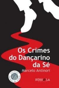 Resenha: Os Crimes do Dançarino da Sé