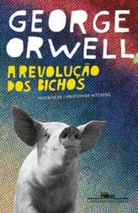 Resenha: A Revolução dos Bichos - George Orwell