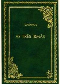Resenha: As Três Irmãs - Anton Tchekhov