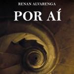 Resenha: Por Aí – Renan Alvarenga
