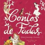 Resenha: Contos de Fadas – Edição Ilustrada e Comentada
