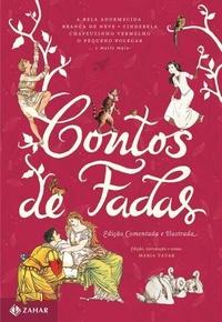contos de fadas edição comentada e ilustrada zahar