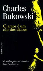 Resenha: O amor é um cão dos diabos - Charles Bukowski