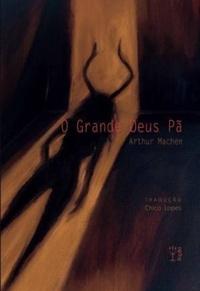 Resenha: O Grande Deus Pã - Arthur Machen