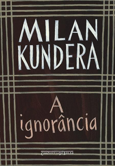 Resenha: A Ignorância - Milan Kundera