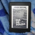 Resenha: Dia de Folga – John Boyne