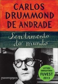 Resenha: Sentimento do Mundo - Carlos Drummond de Andrade