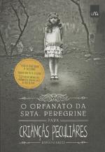 Resenha: O Orfanato da Srta. Peregrine Para Crianças Peculiares - Ransom Riggs