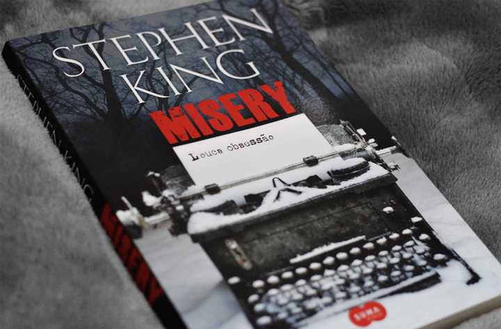Resenha: Misery - Louca Obsessão Stephen King
