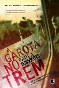 Resenha: A Garota no Trem - Paula Hawkins