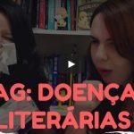 TAG: doenças literárias