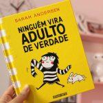 Resenha: Ninguém Vira Adulto de Verdade – Sarah Andersen