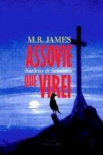 Resenha: Assovie Que Virei (Histórias de Fantasmas) - M. R. James