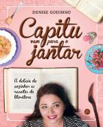 Resenha: Capitu vem para o jantar - Denise Godinho