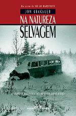 Resenha: Na Natureza Selvagem - Jon Krakauer
