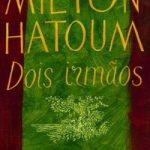 Resenha: Dois Irmãos – Milton Hatoum