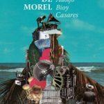 Resenha: A Invenção de Morel – Adolfo Bioy Casares