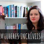 [VÍDEO] Livros para empoderar mulheres