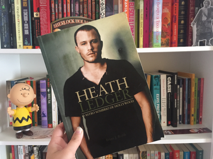 Resenha: Heath Ledger - O Astro Sombrio de Hollywood - Brian J. Robb