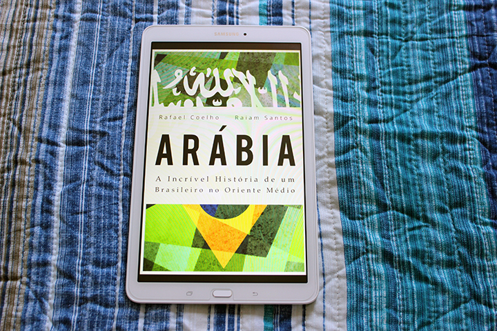 Resenha: Arábia - A Incrível História de um Brasileiro no Oriente Médio - Rafael Coelho e Raiam Santos