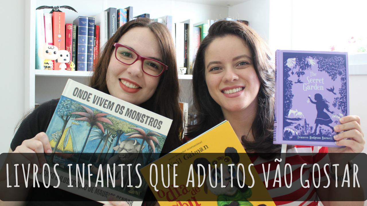 [VÍDEO] Livros infantis que adultos vão adorar!