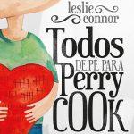 Resenha: Todos de pé para Perry Cook – Leslie Connor