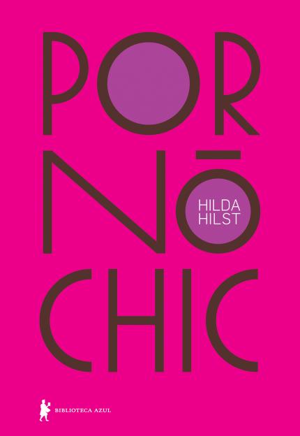 Resenha: Pornô Chic - Hilda Hilst