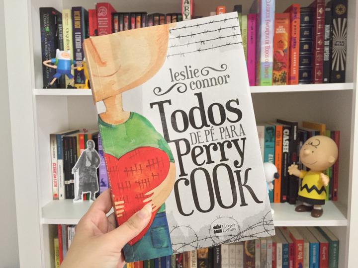 Resenha: Todos de pé para Perry Cook - Leslie Connor