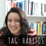 [Vídeo] TAG: Hábitos de leitura