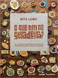 Resenha: O que tem na geladeira? - Rita Lobo
