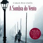 Resenha: A Sombra do Vento – Carlos Luiz Zafón