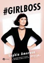 Resenha: #GIRLBOSS - Sophia Amoruso