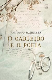 Resenha: O Carteiro e o Poeta - Antonio Skármeta