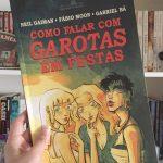 Resenha: Como Falar com Garotas em Festas – Neil Gaiman, Fábio Moon e Gabriel Bá
