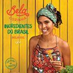 Resenha: Bela Cozinha – Ingredientes do Brasil – Bela Gil