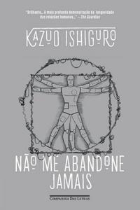 Resenha: Não Me Abandone Jamais - Kazuo Ishiguro