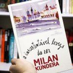 Resenha: A Insustentável Leveza do Ser – Milan Kundera