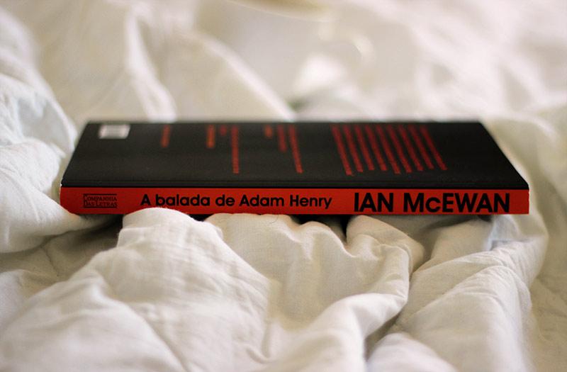 Resenha: A Balada de Adam Henry - Ian McEwan