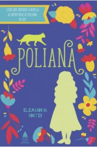 Resenha: Poliana - Eleanor H. Porter